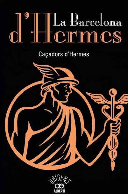 Portada del libro 'La Barcelona d'Hermes' de los Cazadores de Hermes
